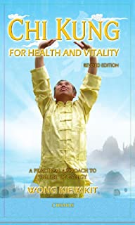 Chi Kung For Health and Vitlaity: A Practical Approach to the Art of Energy