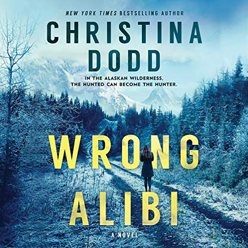 Wrong Alibi Audiobook By Christina Dodd cover art