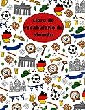 Libro de vocabulario de alemán: El libro de vocabulario más hermoso que hayas tenido