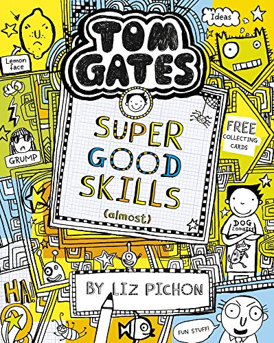 Tom Gates. Super Good Skills (Almost…)