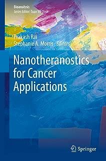 Nanotheranostics for Cancer Applications (Bioanalysis Book 5)