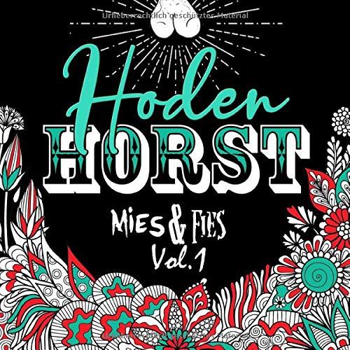 Hoden Horst - Mies & Fies Vol.1: Fluch- und Schimpfwörter Malbuch für Erwachsene | Schwarzer Hintergrund | Geschenk Nikolaus Wichteln Weihnachten | 21,59 x 21,59 cm | 60 Seiten