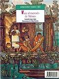 Historias de Mexico. Volumen III: Mexico Precolombino, Tomo 1: Cautivos En El Altiplano / Tomo 2: Viajes Al Mercado de Mexico (Libros Para Nios)