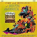 FIRE AND ROMANCE OF SOUTH AMERICA(南アメリカの抒情/コンドルは飛んで行く)