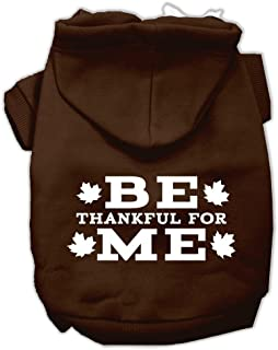 Mirage Pet Products Be Thankful For Me Screen Print Hoodies Brown Size Small