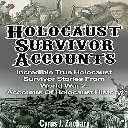 Holocaust Survivor Accounts audiobook cover art
