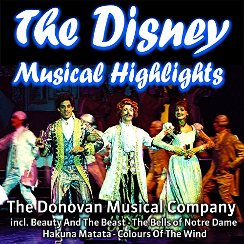 The Disney Musical Highlights