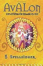 Spellsinger: Avalon Web of Magic Book 5 (Volume 5)
