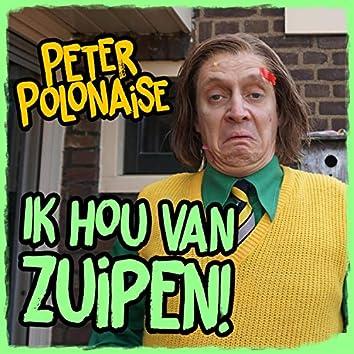 Ik Hou Van Zuipen!