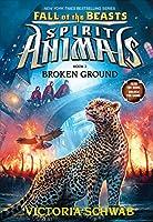 Broken Ground 0545854423 Book Cover
