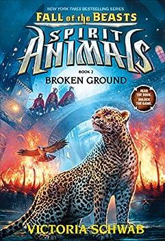 Broken Ground  Spirit Animals  Fall of the Beasts Book 2   2