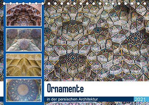 Ornamente in der persischen Architektur (Tischkalender 2021 DIN A5 quer)