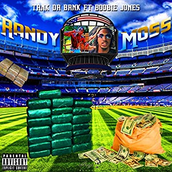 Randy Moss (feat. Boobie Jones)