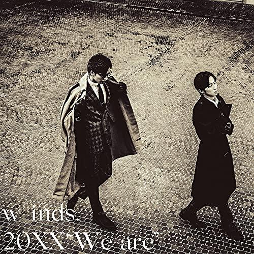 "【Amazon.co.jp限定】20XX ""We are""[初回限定盤CD+DVD](w-inds. オリジナルブロマイドセット(ソロ2枚+集合1枚/計3枚組)Bタイプ付)の商品画像"