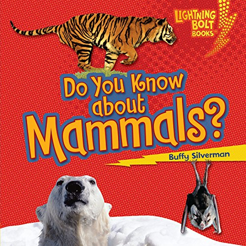 Do You Know About Mammals? audiobook cover art