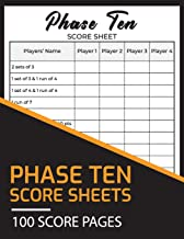 Phase Ten Score Sheets 100 Score Pages: Perfect Scoresheet Record Book, Phase Ten Card Game, Phase 10 Score Pad, Phase Ten...