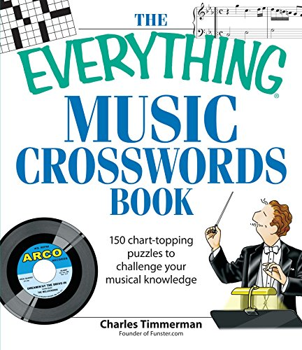 The Everything Music Crosswords Book: 150 Chart-topping puzzles to challenge your musical knowledge download ebooks PDF Books