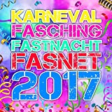 Karneval Fasching Fastnacht Fasnet 2017 [Explicit]