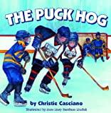 the puck hog, travel hockey, ice hockey, kids, playing, ice hockey sport, dana vento