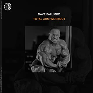 The Total Arm Workout With Dave Palumbo