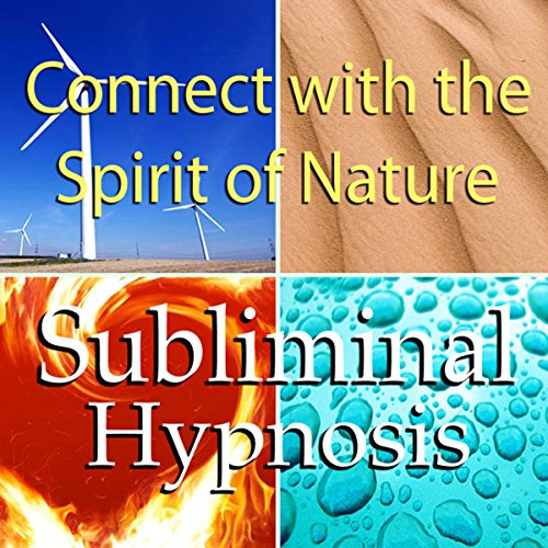 Connect with the Spirit of Nature Subliminal Affirmations audiobook cover art