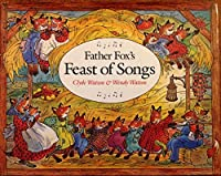 Father Fox's Feast of Songs 039920928X Book Cover