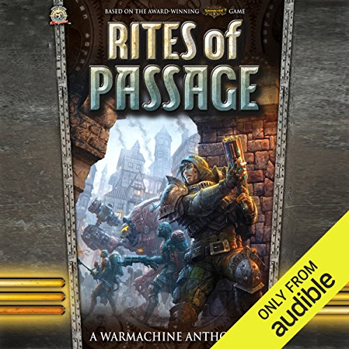 Rites of Passage     A Warmachine Anthology              By:                                                                                                                                 Oren Ashkenazi,                                                                                        Darla Kennerud,                                                                                        Aeryn Rudel,                   and others                          Narrated by:                                                                                                                                 Bryan Reid,                                                                                        Mike Ortego                      Length: 12 hrs and 3 mins     93 ratings     Overall 4.2