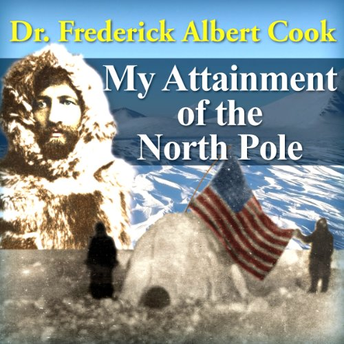 My Attainment of the North Pole audiobook cover art