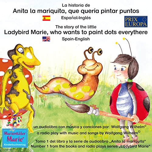 La historia de Anita la mariquita, que quería pintar puntos. Español-Inglés audiobook cover art