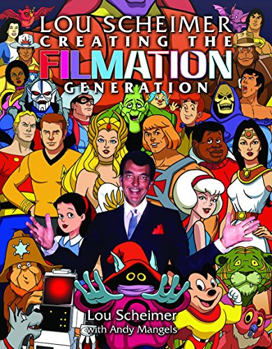 Image of Lou Scheimer: Creating the Filmation Generation