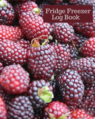Fridge Freezer Log Book: Temperature Recording Journal, Food Hygiene Use For Business, Home, Restaurants, Bars, Pharmacy & More, Monitor Fridge ... Paperback (Fridge Cooling Tracker, Band 18)