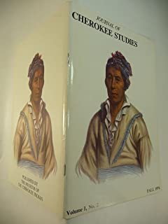 Journal of Cherokee Studies Volume I, Number 2, Fall 1976 Creek Path Mission; Pre-Citizenship Certificate of educational Competence; Cherokee Bows; Bob Benge, Benge's Axe; Trickster Turtle; Island of Holston; Cherokee Reply to Commissioners of NC & Va., 1777.