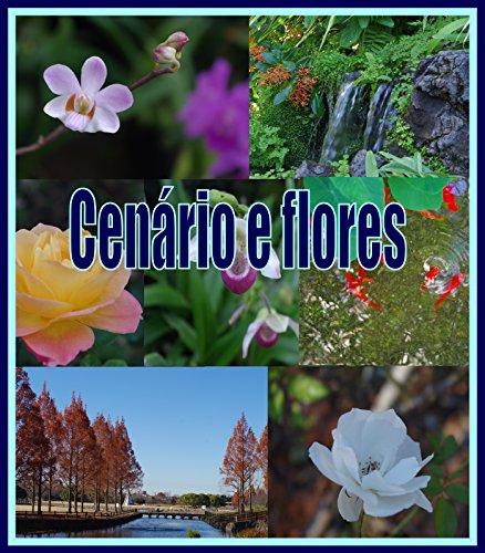 Cenário e flores