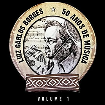 50 Anos de História, Vol. 1