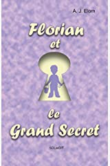 Florian et le Grand Secret Tapa blanda