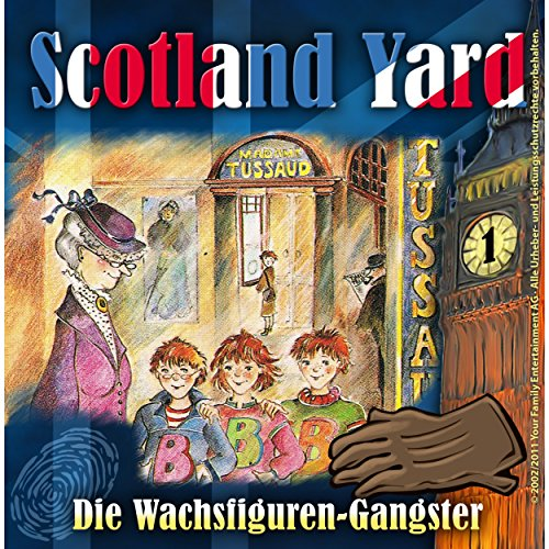 Die Wachsfiguren-Gangster: Scotland Yard 1