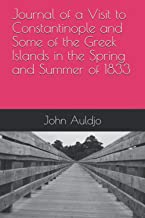 Journal of a Visit to Constantinople and Some of the Greek Islands in the Spring and Summer of 1833