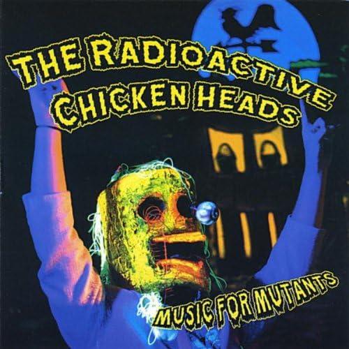 The Radioactive Chicken Heads