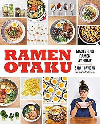 Ramen Otaku: Mastering Ramen at Home: A Cookbook by Avery
