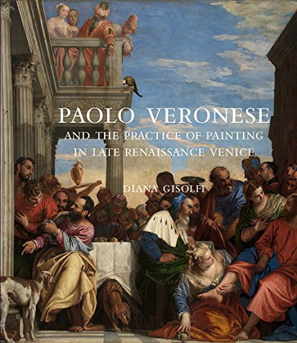 Gisolfi, D: Paolo Veronese and the Practice of Painting in L