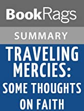 Summary & Study Guide Traveling Mercies: Some Thoughts on Faith by Anne Lamott