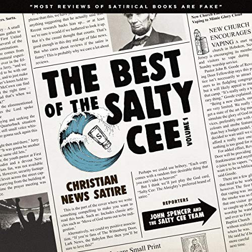 The Best of the Salty Cee, Vol. 1: Christian News Satire cover art