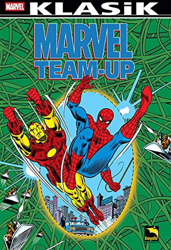 Marvel Team-Up Klasik Cilt 1