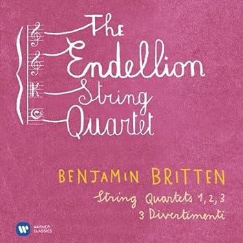 Britten: String Quartets Nos 1-3 & 3 Divertimenti