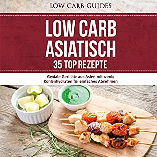 Low Carb Asiatisch: 35 TOP Rezepte Titelbild