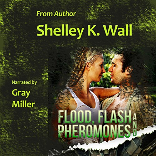 Flood, Flash and Pheromones audiobook cover art