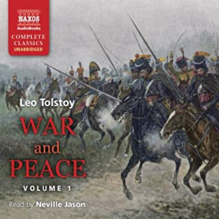 War and Peace, Volume 1                   By:                                                                                                                                 Leo Tolstoy                               Narrated by:                                                                                                                                 Neville Jason                      Length: 30 hrs and 19 mins     612 ratings     Overall 4.5