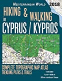 Hiking & Walking in Cyprus / Kypros Complete Topographic Map Atlas 1:95000 Trekking Paths & Trails Mediterranean World: Trails, Hikes & Walks ... (Travel Guide Hiking Trail Maps for Cyprus)