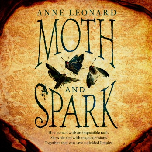 Moth and Spark audiobook cover art