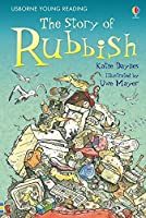 The Story of Rubbish (3.2 Young Reading Series Two (Blue))